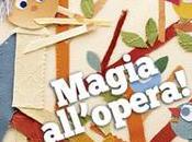"flauto magico"", Vallardi ""Magie sortilegi… all'opera"", Curci young"
