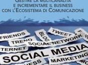 ROIVOLUTION: gestire multicanalità l'Ecosistema Comunicazione