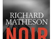 Recensione: Noir Richard Matheson