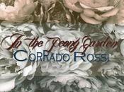"""Corrado Rossi-""""In Peony Garden"""""""