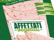 Affettati Vegetali della linea Stuffer sono l'ultima novità Vegetariani