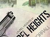Anteprima Recensione: Laurel Heights Lisa Worrall