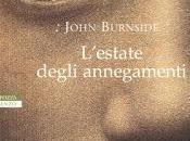 Recensione: L'estate degli annegamenti, John Burnside