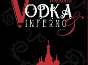"""Recensione anteprima: """"Vodka&Inferno. morte fidanzata"""""""