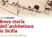 PALERMO: STORIA DELL'ARCHITETTURA SICILIA narrata Enrico Calandra Accademia Belle Arti