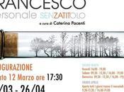 """Mostra personale Francesco Bruni """"Senzatitolo"""" curata Caterina Pacenti Palazzo Malaspina Donato Poggio"""