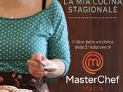 nuovo libro della vincitrice Masterchef: piccoli passi, cucina stagionale