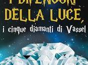 Recensione difensori della luce- cinque diamanti vassel' samuele carlo