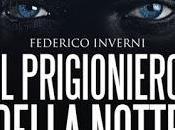 Recensione: prigioniero della notte