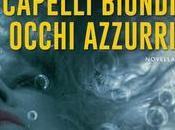 RECENSIONE FLASH Capelli Biondi, Occhi Azzurri Karin Slaughter