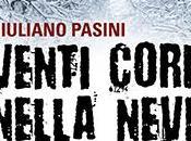 Recensione Venti corpi nella neve Giuliano Pasini