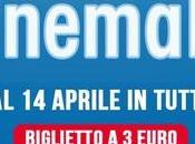 CinemaDays dall'11 aprile 2016 FILM SALA EURO