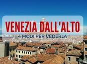 modi vedere Venezia dall'alto