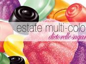 L'estate multi-colours Dietorelle