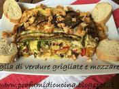 Teglia verdure grigliate mozzarella