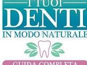Cura Tuoi Denti Modo Naturale (Libro)