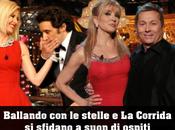 Corrida chiude Gigi Proietti, Annalisa Scarrone, Raffaella Carrà Noemi. Ballando stelle risponde Enrico Montesano Alessandra Amoroso