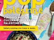 """""""Pop Palestine. Viaggio nella cucina popolare palestinese"""" Griot"""