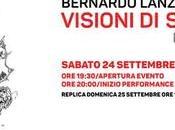 Bernardo Lanzetti: Visioni Settembre...