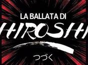 uscita BALLATA HIROSHI