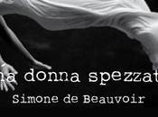 donna spezzata Simone Beauvoir #BookTalk
