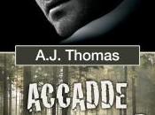 Nuova uscita: novembre Accadde weekend A.J. Thomas