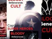 BLOODY DeGenerando CULT Capitolo Super Heroes