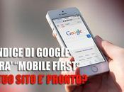 L'Indice Google sarà determinato Contenuti Siti Mobile
