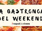 Guida gastronomica weekend Napoli: 19-20 novembre 2016