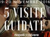 visite guidate Napoli: weekend 19-20 novembre 2016