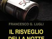 risveglio della notte Francesco Lugli