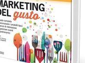 """""""Marketing gusto"""": come comunicare food"""