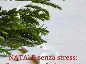 Natale senza stress: mosse feste smart