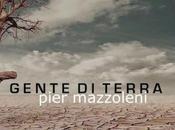 """PIER MAZZOLENI """"GENTE TERRA"""" È NUOVO ALBUM CANTAUTORE BERGAMASCO"""