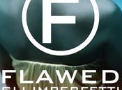 Recensione: Flawed imperfetti