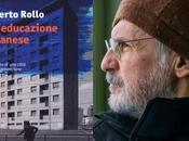 """ALBERTO ROLLO """"Un'educazione milanese"""" (Manni) """"Letteratitudine"""
