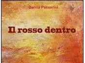 [Recensione] rosso dentro, Danila Passerini.