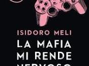 """Recensione mafia rende nervoso"""" Isidoro Meli"""
