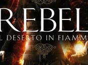 Recensione: Rebel deserto fiamme