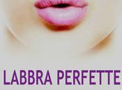 Labbra perfette esce formato cartaceo