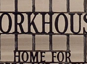 Workhouse Prima Parte