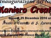 """Giovedi' dicembre lorenzo vallo (cs) inaugurazione """"maniero creativo"""""""