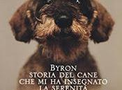 Venerdì libro (239°): BYRON, STORIA CANE INSEGNATO SERENITA'