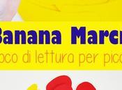 Banana Marcia: gioco lettura bambini
