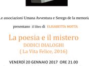 Presentazione: poesia mistero, dodici dialoghi