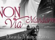 """Non mandarmi via"", Daniela Mastromatteo"