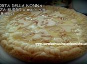 TORTA DELLA NONNA SENZA BURRO modo (con Bimby) Laura