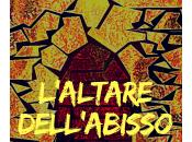 L'Altare dell'Abisso, mystery thriller adozione