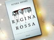 """""""Regina Rossa"""" Victoria Aveyard RECENSIONE"""