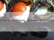 Involtini melanzana, mozzarella pomodoro